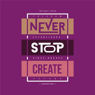 never stop WALL POSTER  OF 300 GSM (12x18 )inch WITHOUT FRAME |Sticker Paper Poster, 12x18 Inch