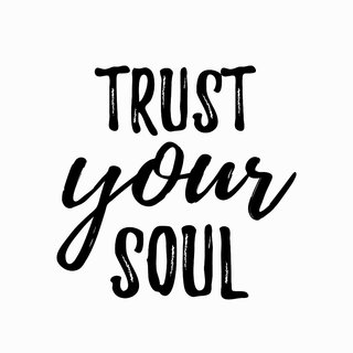 trust your soul WALL POSTER  OF 300 GSM (12x18 )inch WITHOUT FRAME  Sticker Paper Poster, 12x18 Inch