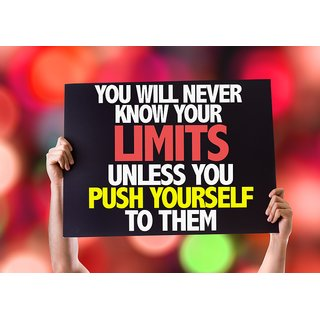you will never know your limits WALL POSTER  OF 300 GSM (12x18 )inch WITHOUT FRAME |Sticker Paper Poster, 12x18 Inch