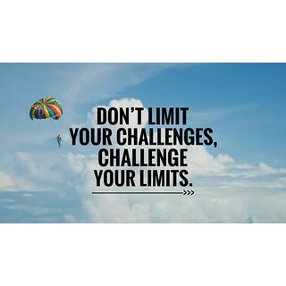 limit your challenges WALL POSTER  OF 300 GSM (12x18 )inch WITHOUT FRAME |Sticker Paper Poster, 12x18 Inch