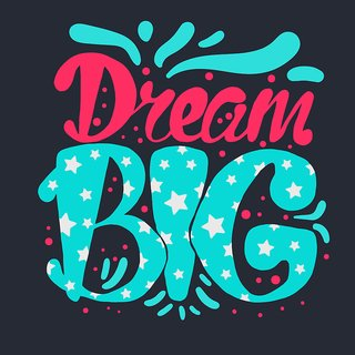 dream Big WALL POSTER  OF 300 GSM (12x18 )inch WITHOUT FRAME |Sticker Paper Poster, 12x18 Inch