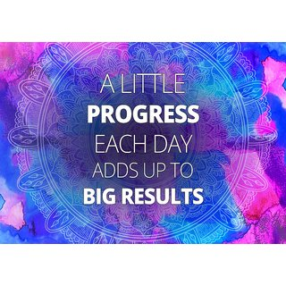 A little progress each day Paper Poster  of 300 Gsm Thick Paper  12x18 Inch Without Frame by 5 Ace
