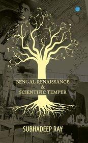 Bengal Renaissance And Scientific Temper