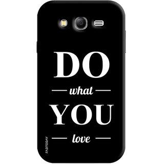 FABTODAY Back Cover for Samsung Galaxy Grand Neo - Design ID - 0404