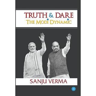 Truth And Dare The Modi Dynamic