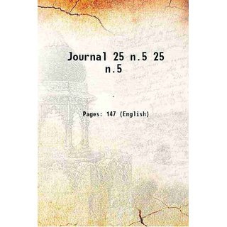 Journal Volume 25 n.5 1903 [Hardcover]
