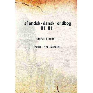 slandsk-dansk ordbog Volume 1 1920 [Hardcover]