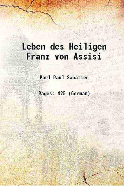 Buy Leben Des Heiligen Franz Von Assisi 1895 Hardcover Online 2980 From Shopclues