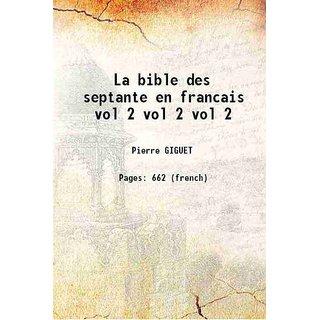La bible des septante en francais vol 2 Volume vol 2 [Hardcover]