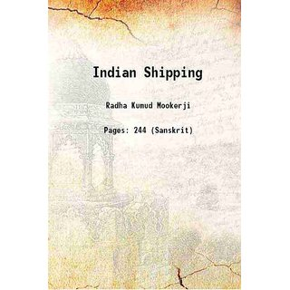 Indian Shipping 1910 [Hardcover]