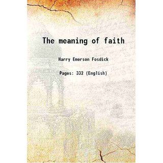 The meaning of faith 1917