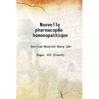 Nouvelle pharmacope homoeopathique 1862