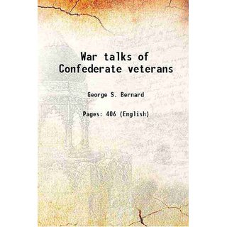 War talks of Confederate veterans 1892