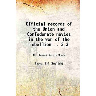 Official records of the Union and Confederate navies in the war of the rebellion .. Volume 3 1896