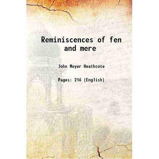 Reminiscences of fen and mere 1876