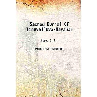 Sacred Kurral Of Tiruvalluva-Nayanar 1886