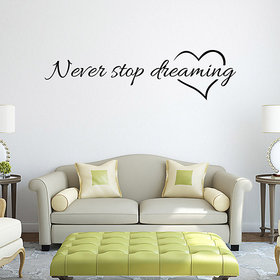 Asmi Collections Never Stop Dreaming Quote Wall Sticker