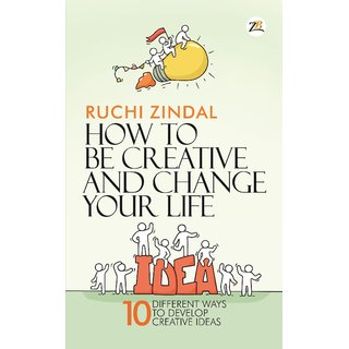 How to be creative and change your life